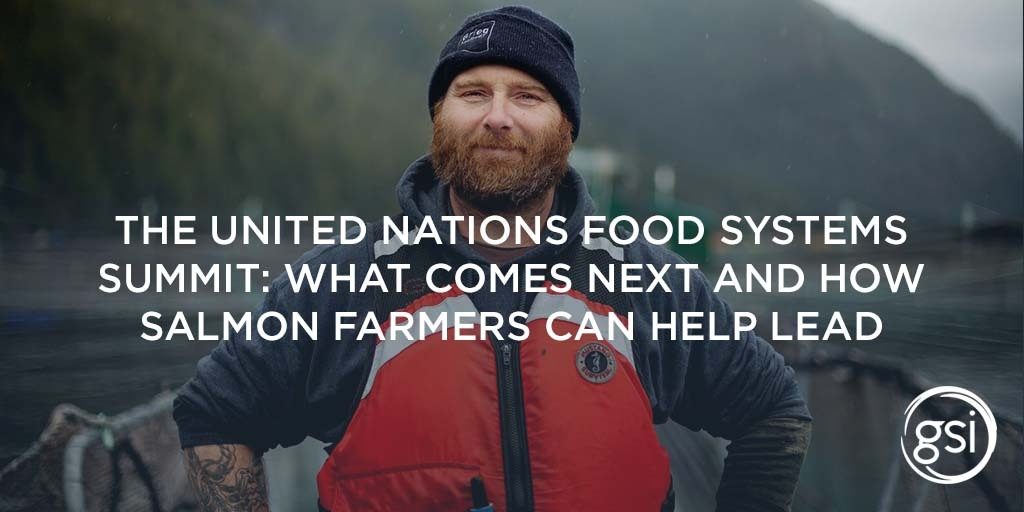 Global Salmon Initiative members stand in full support of food systems transformation.