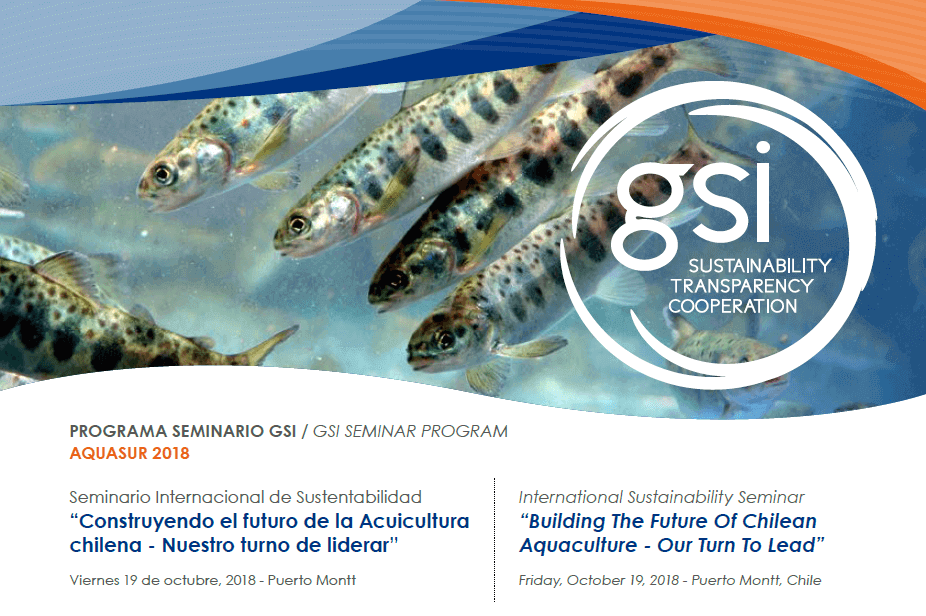 "GSI hosted an International Sustainability Seminar at AquaSur title ""Building The Future Of Chilean Aquaculture - Our Turn To Lead"""